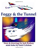 Foggy & The Tunnel: The Adventures Of Foggy The Cloud