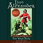 The High King: The Prydain Chronicles, Book 5 (       UNABRIDGED) by Lloyd Alexander Narrated by James Langton