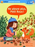 Ne pleure plus, Petit Roux !