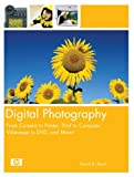Digital Photography: From Camera to Printer, Print to Computer, Videotape to DVD,  and More! (0131472194) by Busch, David D.