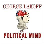 The Political Mind | [George Lakoff]