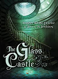 The Glass Castle by Trisha Priebe ebook deal