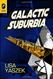 img - for Galactic Suburbia: Recovering Women's Science Fiction by Ph.D. Lisa Yaszek (2008-01-22) book / textbook / text book