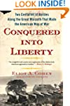 Conquered into Liberty: Two Centuries...