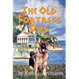 The Old Fortress Dog ~ Ruth G. Zavitsanos