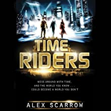 TimeRiders (       UNABRIDGED) by Alex Scarrow Narrated by Aaron Landon