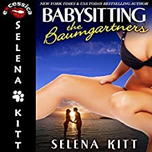 Babysitting for the Baumgartners: The Baumgartners, Book 1 (       UNABRIDGED) by Selena Kitt Narrated by E.V. Grove