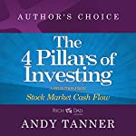 The Four Pillars of Investing: A Selection from Rich Dad Advisors: Stock Market Cash Flow | Andy Tanner