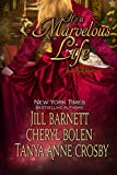 Its a Marvelous Life: 3 Classic Christmas Novellas