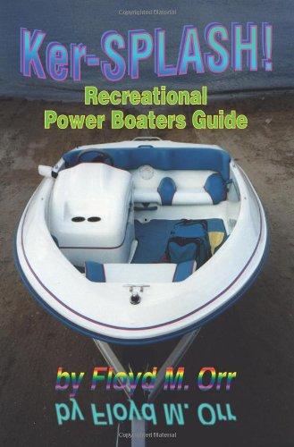 Ker-Splash: Recreational Power Boaters Guide