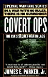 img - for Covert Ops: The CIA's Secret War In Laos book / textbook / text book