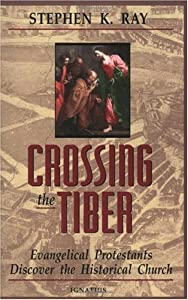 "Cover of ""Crossing the Tiber: Evangelical..."