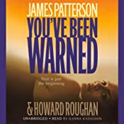 You've Been Warned | [James Patterson, Howard Roughan]