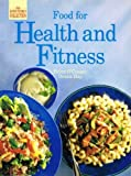 Food for Health and Fitness (Good Cooks Collection)