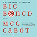 Big Boned: Heather Wells Mysteries, Book 3 Audiobook by Meg Cabot Narrated by Sandy Rustin