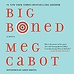 Big Boned: Heather Wells Mysteries, Book 3 | Meg Cabot