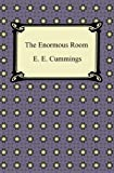 The Enormous Room [with Biographical Introduction]