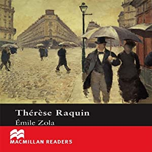Therese Raquin | [Emile Zola, retold by Margaret Tarner]
