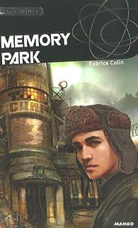 Memory Park par Fabrice Colin