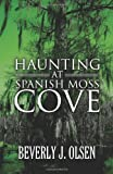 img - for Haunting at Spanish Moss Cove book / textbook / text book