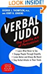Verbal Judo: The Gentle Art of Persua...