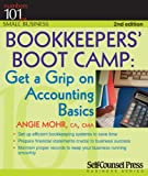 img - for Bookkeepers' Bootcamp: Get a Grip on Accounting Basics (Numbers 101 for Small Business) book / textbook / text book
