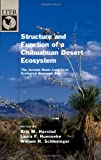 img - for Structure and Function of a Chihuahuan Desert Ecosystem: The Jornada Basin Long-Term Ecological Research Site (The Long-Term Ecological Research Network Series) book / textbook / text book