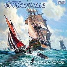 Voyage autour du monde | Livre audio Auteur(s) : Louis-Antoine de Bougainville Narrateur(s) : Jean-Francis Maurel
