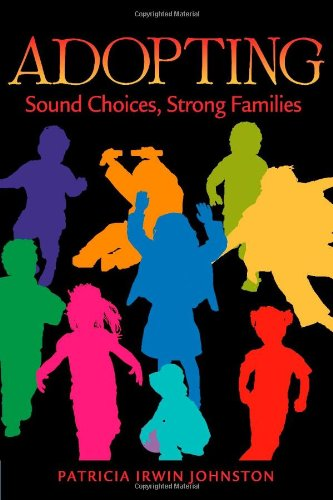 Adopting Sound Choices Strong Families094505324X