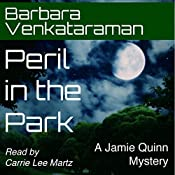 Peril in the Park: Jamie Quinn Mystery, Book 3 | Barbara Venkataraman