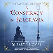 A Conspiracy in Belgravia | [Sherry Thomas]