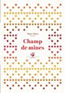 Champ de mines par Mens