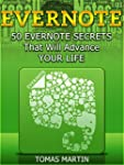Evernote: 50 Evernote Secrets That Wi...
