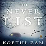 The Never List | Koethi Zan