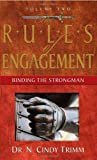 img - for By N. Cindy Trimm The Rules of Engagement: Binding the Strongman (Volume Two) [Paperback] book / textbook / text book