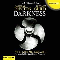 Darkness: Wettlauf mit der Zeit (Pendergast 8) Hörbuch