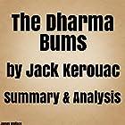 The Dharma Bums by Jack Kerouac: Summary & Analysis Hörbuch von James Wallace Gesprochen von: Max Kleinman