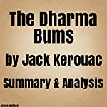 The Dharma Bums by Jack Kerouac: Summary & Analysis | James Wallace