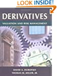 Derivatives: Valuation and Risk Manag...