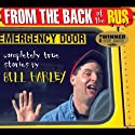 From the Back of the Bus: Completely True Stories  by Bill Harley Narrated by Bill Harley