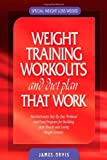 img - for By James Orvis Weight Training Workouts and Diet Plan that Work (1st First Edition) [Spiral-bound] book / textbook / text book