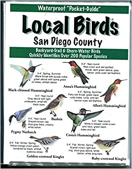 Local Birds of San Diego County: Inc. Local Birds: 9781886403079