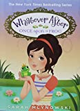 img - for Once Upon a Frog (Whatever After #8) book / textbook / text book