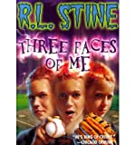 [ Three Faces of Me ] By Stine, R L ( Author ) [ 2012 ) [ Paperback ]