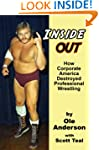 Inside Out: How Corporate America Des...