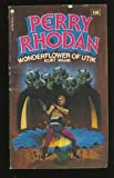 Wonderflower of Utik (Perry Rhodan, 105) (0441661890) by Kurt Mahr