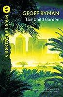 The Child Garden (S.F. MASTERWORKS)