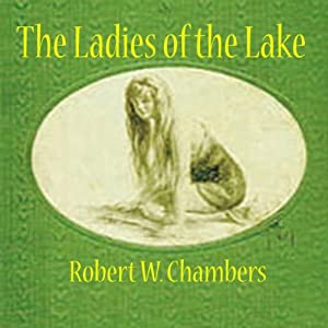 The Ladies of the Lake Audiobook