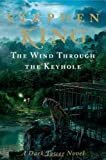 King, Stephens The Wind Through the Keyhole: A Dark Tower Novel Hardcover