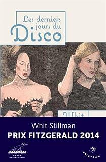 Les derniers jours du disco : suivis de cocktails chez Petrossian